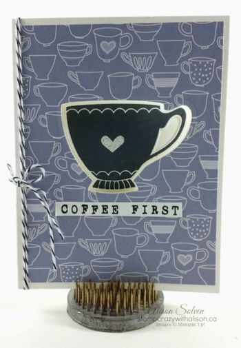 A nice cuppa cups & kettles framelits dies www.stampcrazywithalison.ca