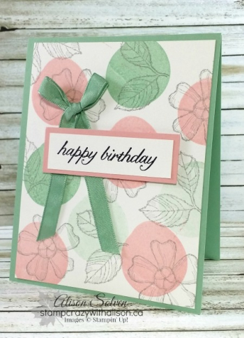 Birthday Blossoms Spotlight 1 #stampinup www.stampcrazywithalison.ca