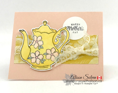 Just in Case Tea Together www.stampcrazywithalison.ca