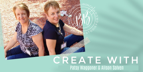 Border Buddy Create with Patsy & Alison banner