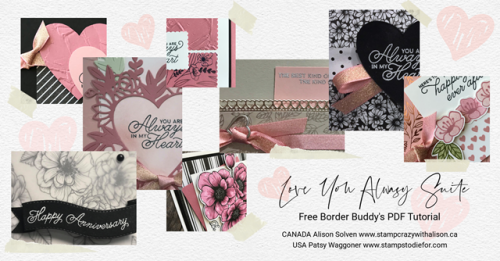 Sneak Peek at our Border Buddy PDF Tutorial Cards - Love You Always Suite of Products by Stampin' Up!