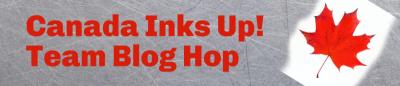 Canada Inks Up! Blog Hop