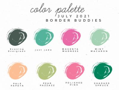 Border Buddies July 2021 Color Palette